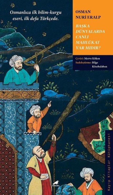 başka dünyada canlı mahlukatlar var mıdır - Osman Nuri Eralp